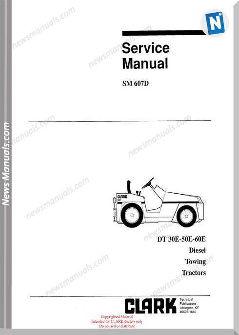 Clark models 607D Service Manual