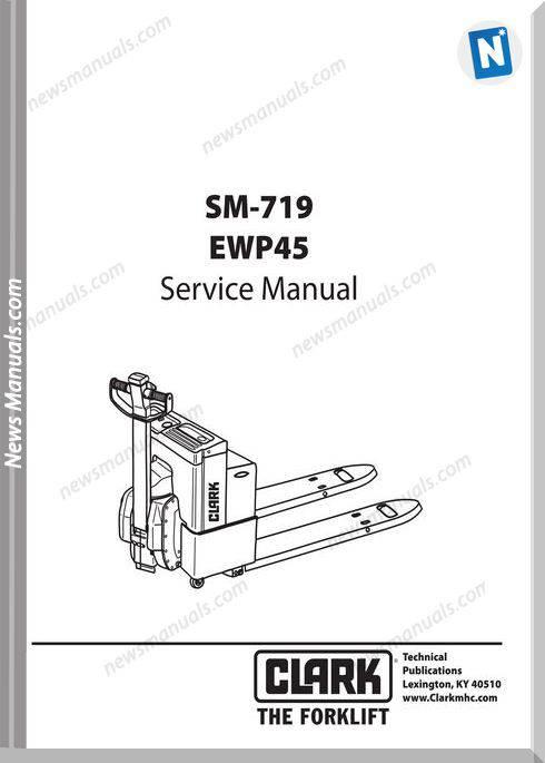 Clark models 719Service Manual
