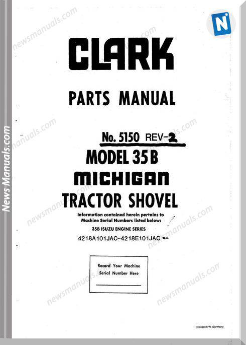 Clark Tractor Shovel 35B Isuzu Engine 5150 Parts Manual