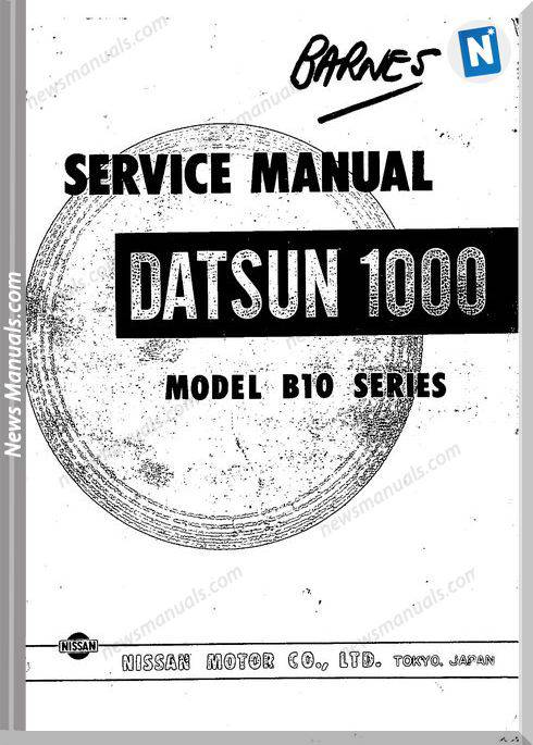 Datsun Service Manuals 1000 Model B10 Series