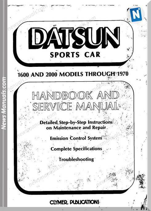 Datsun Sports Car 1600 2000 1970 Service Manual