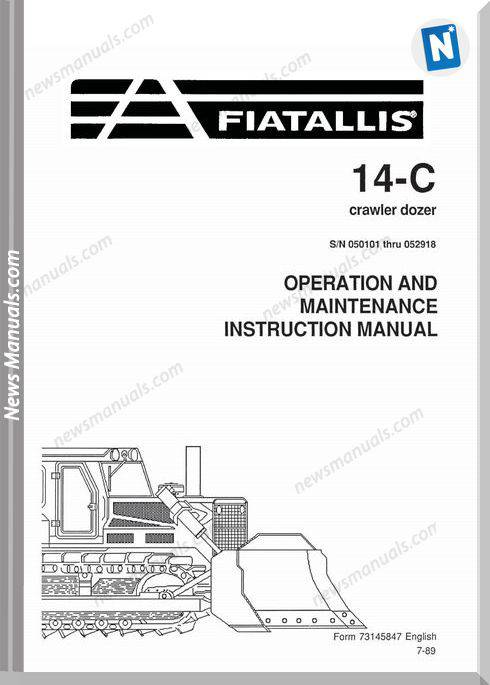 Fiat Allis 14C Sn Crawler Dozer Op-Maintenance Manual
