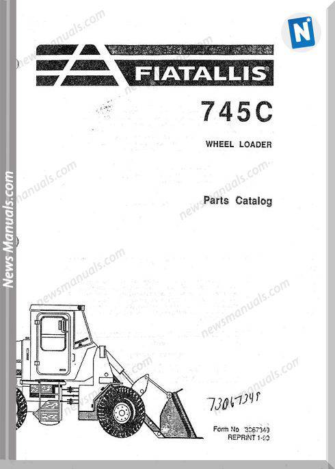 Fiat Allis 745C Models Pm Wheel Loader Parts Manual