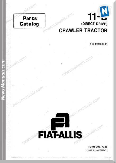 Fiat Allis Crawler Tracktor Model 11B Parts Catalogue