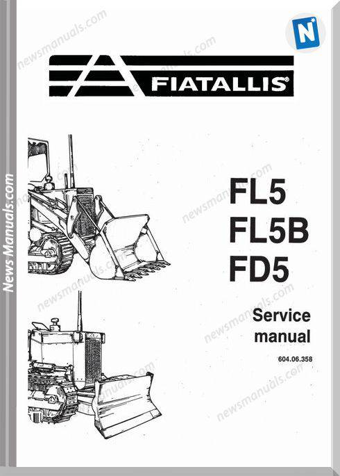Fiat Allis Fl5 Fl5B Fd5 Crawler Dozer Service Manual