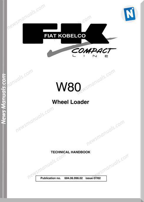 Fiat Kobelco W80 Wheel Loader Technical Handbook