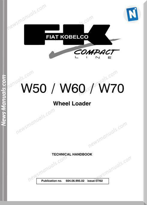 Fiat Kobelco Wheel Loader W50 W60 W70 Service Manual