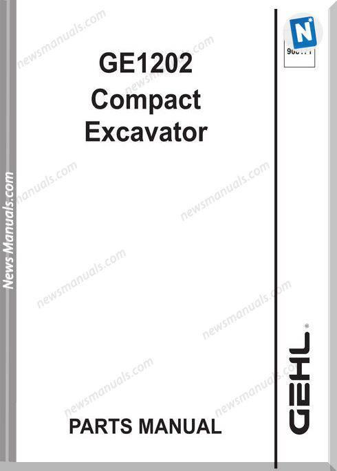 Gehl 1202 Compact Excavator Parts Manual 908171