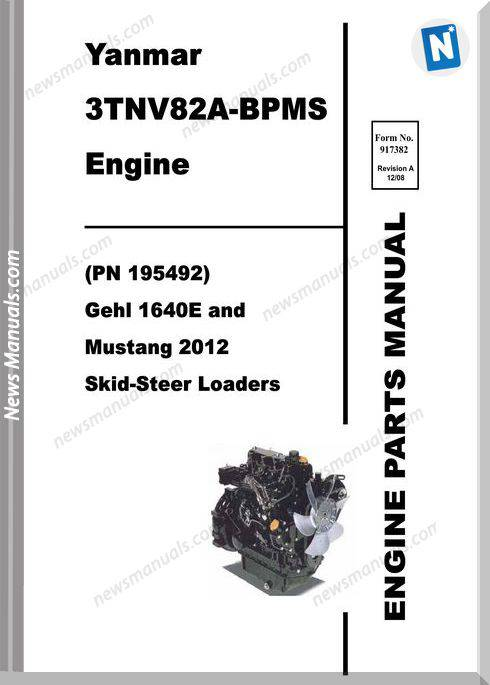 Gehl 1640E Skid Loader Yanmar 3Tnv82A Bpms Parts 917382