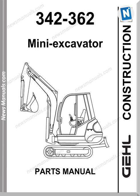Gehl 342 362 Compact Excavator Parts Manual 908541