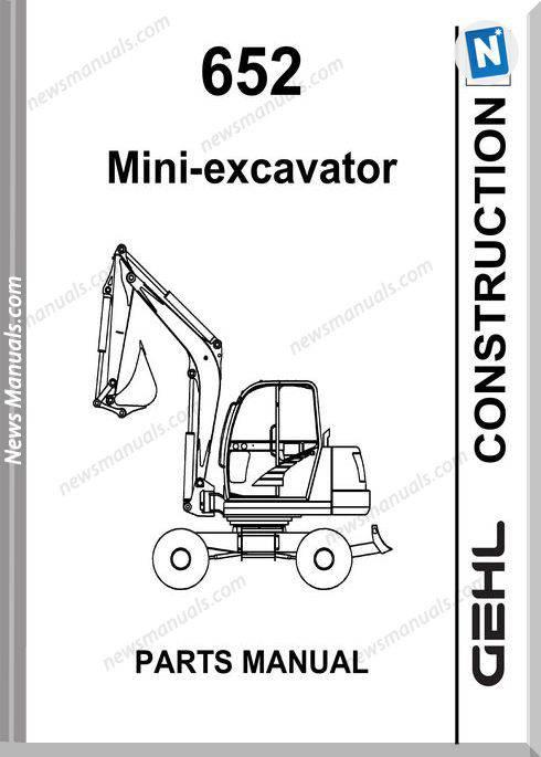 Gehl 652 Compact Excavator No 908544 Parts Manual