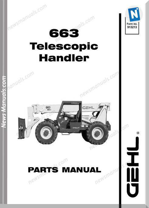 Gehl 663 Dynalift Telescopic 913213 Parts Manual