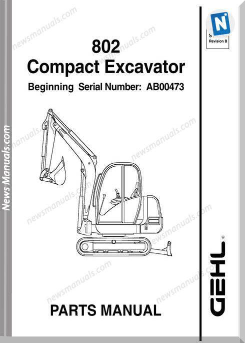 Gehl 802 Compact Excavator Parts Manual 918043B