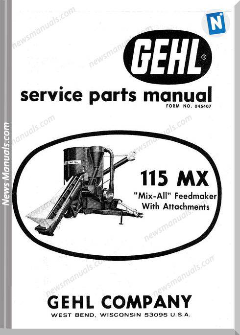 Gehl Agri 115Mx Mix All Feedmaker Parts Manual 045407