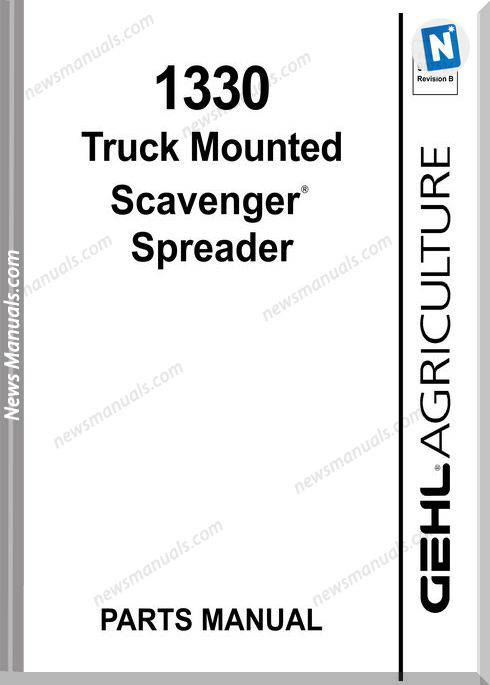 Gehl Agri 1330 Truck Mounted Scavenger Parts 907534