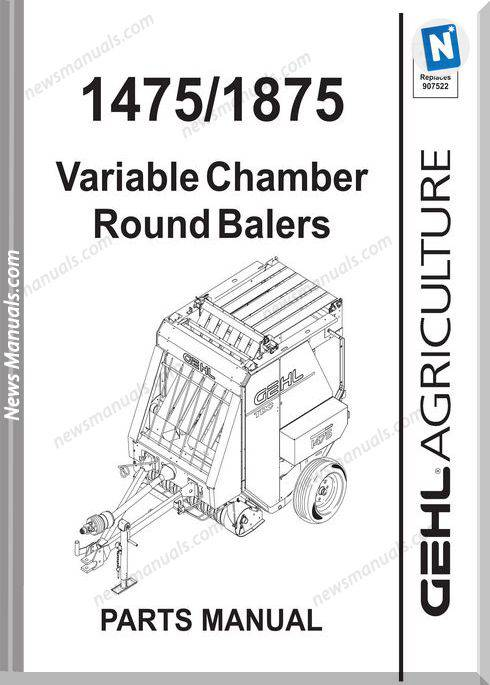 Gehl Agri 1475 1875 Variable Chamber Part Manual 908173