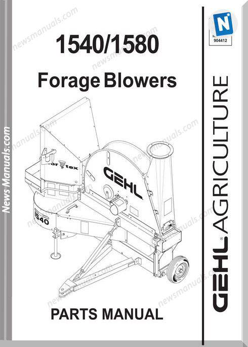 Gehl Agri 1540 1580 Forage Blower Parts Manual 907570