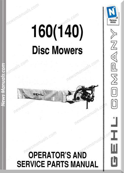 Gehl Agri 160 140 Disc Mower Parts Manual 904518