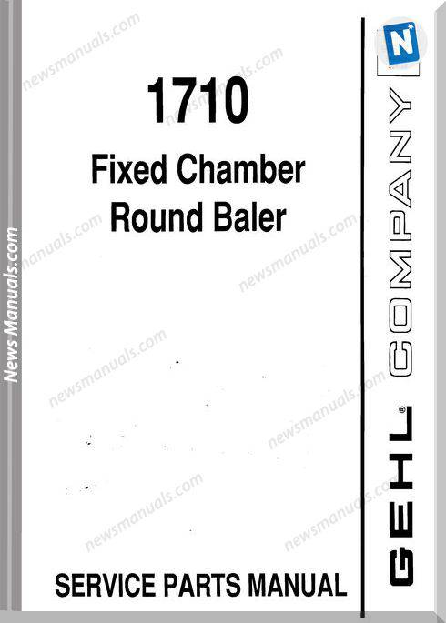 Gehl Agri 1710 Fixed Chamber Round Parts Manual 906076