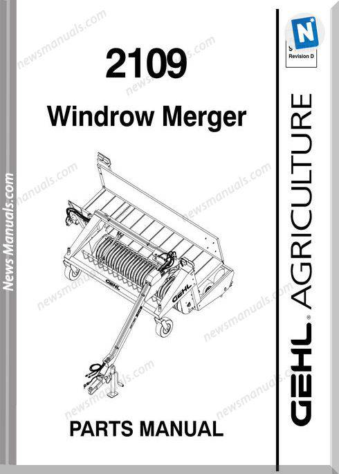 Gehl Agri 2109 Windrow Merger Parts Manual 918016