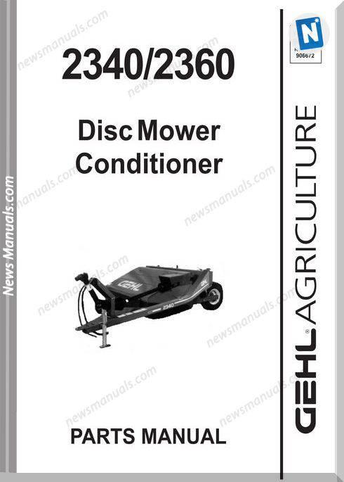 Gehl Agri 2340 2360 Disc Mower Conditioner Parts 907146