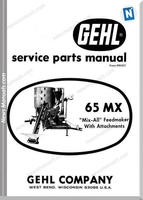 Gehl Agri 65Mx Mix All Feedmaker Parts Manual 903517