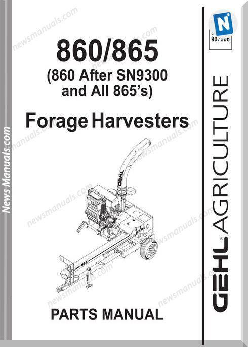 Gehl Agri 860 865 Forage Harvester Parts Manual 907506