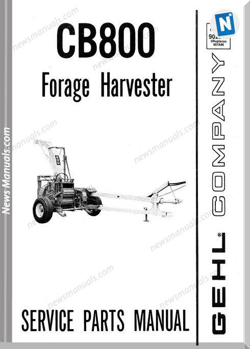 Gehl Agri Cb800 Forage Harvester Parts Manual 902577