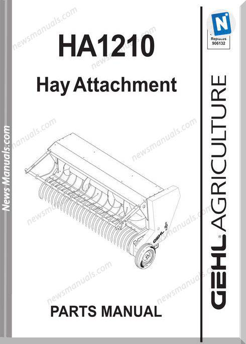 Gehl Agri Ha1210 Hay Attachment Parts Manual 907552