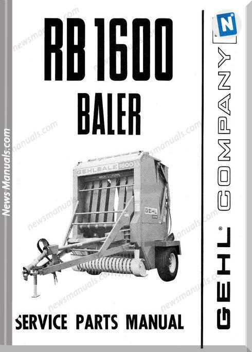 Gehl Agri Rb1600 Round Baler Parts Manual 902379