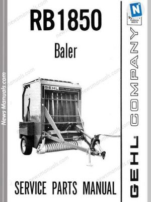 Gehl Agri Rb1850 Round Baler Parts Manual 903291
