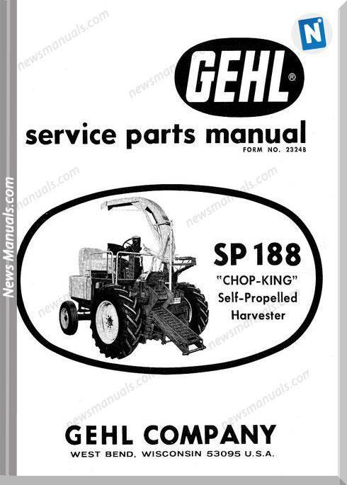 Gehl Agri Sp188 Chop King Self Propelled Parts 2324B