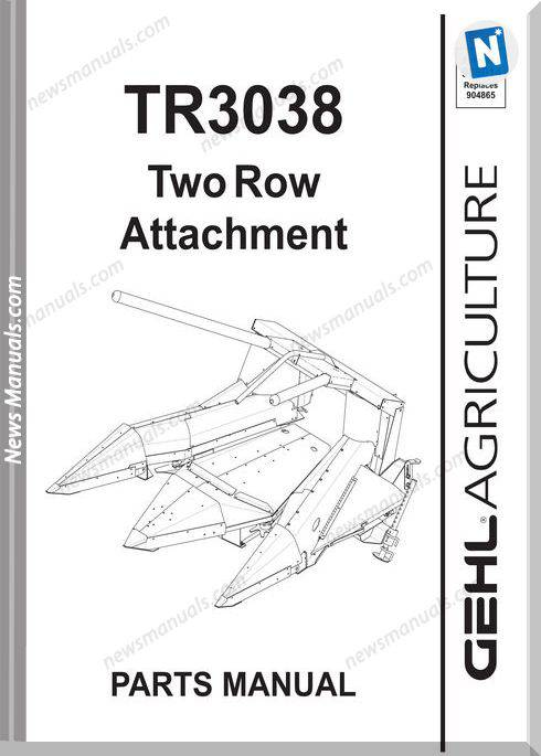 Gehl Agri Tr3038 Two Row Attachment Parts Manual 908014