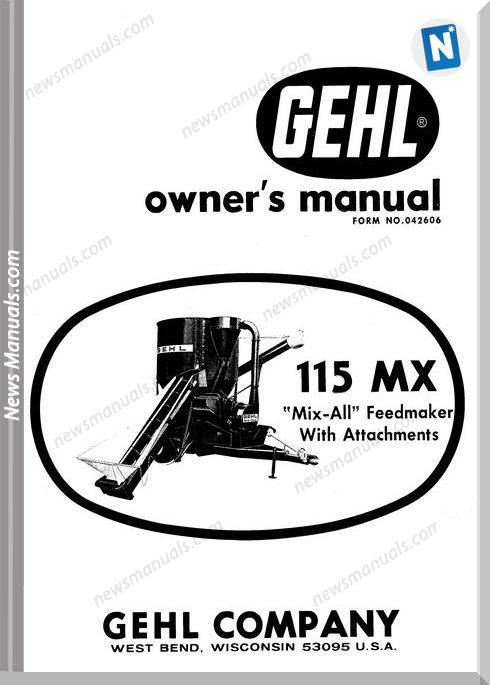 Gehl Agricultural Owners Manuals Mx-115-Operator-Manual