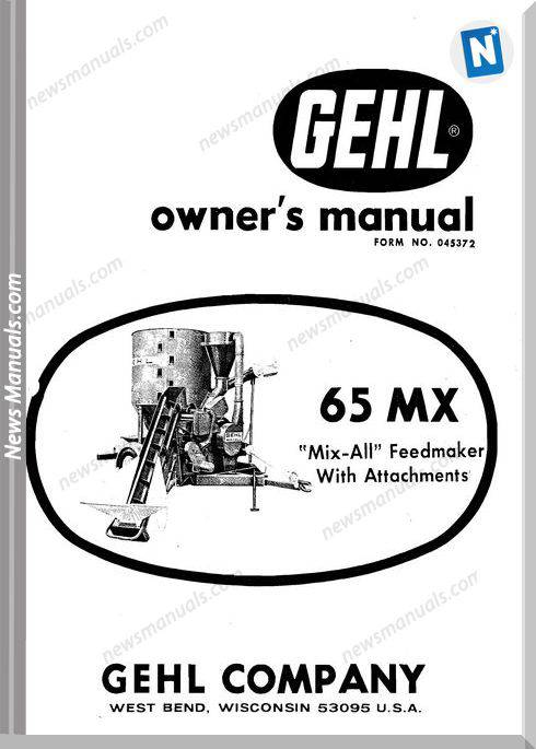 Gehl Agricultural Owners Manuals Mx-65-Operator-Manual