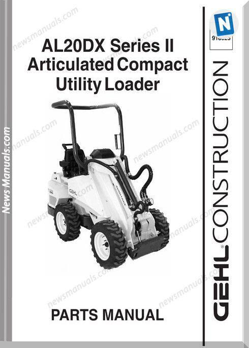Gehl Al20Dx Series Compact Utility Loader Parts 918025
