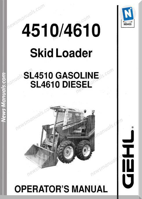 Gehl Skid Loader 4510 4610 Models Operator Manual