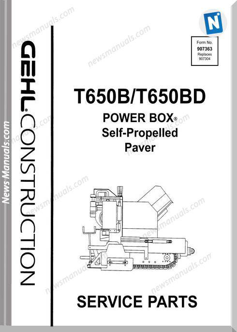 Gehl T650B T650Bd Asphalt Paver Parts Manual 907363