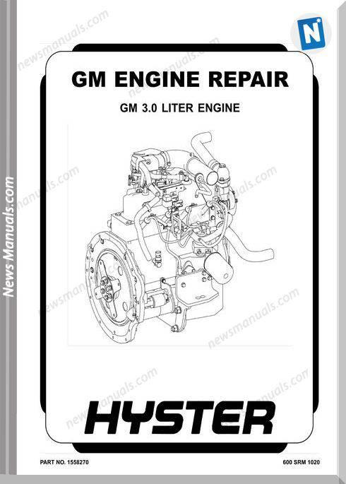 Gm Hyster Engine Repair Gm Hyster 3.0 Liter Engine