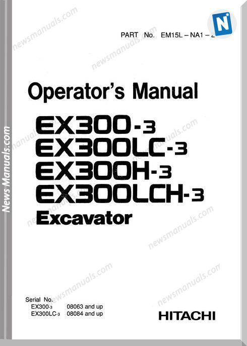 Hitachi Ex300,300Lc,300H,300Lch-3 Operator S Manual