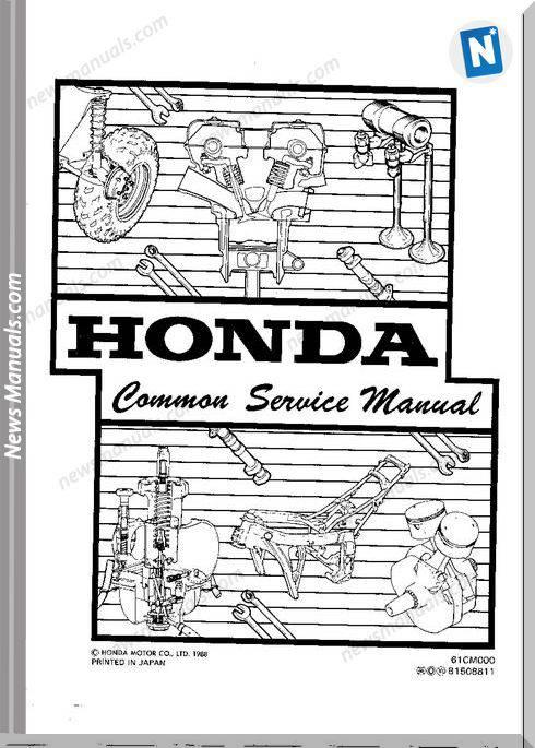 Honda Service Manual For All Moto Common Parts Manual