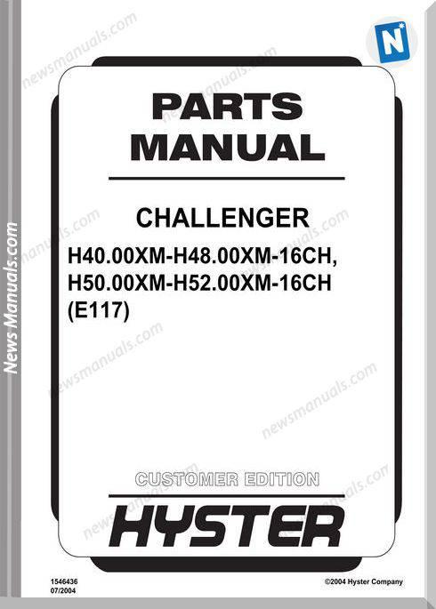 Hyster Challenger H40 00Xm16Ch 52 00Xm16Ch E117 Parts Manual