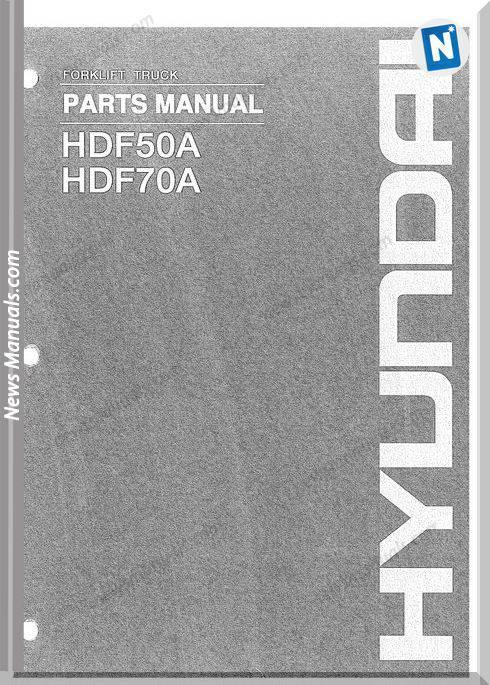 Hyundai Forklift Hdf50 70A Parts Manual