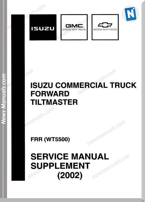 Isuzu Commerical Truck Frr Wt5500 2002 Service Manual