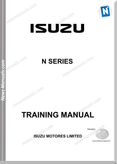 Isuzu Motores N-Series Training Manual