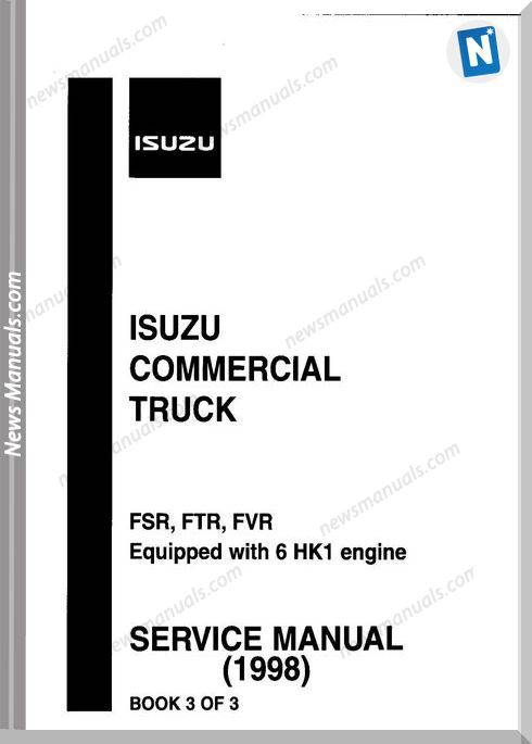 Isuzu Truck Fsr, Ftr, Fvr Hk1 98 Engine Service Manual