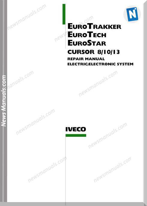 Iveco Euro Trakker Tech Star Cursor 8 10 13 Repair Manual