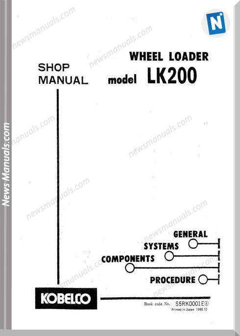 Kobelco Lk200 Wheel Loader Service Manual