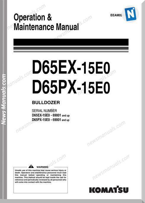 Komatsu Bulldozer D65Ex Px 15 E0 Om Maintenance Manual