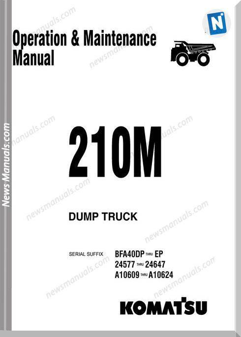 Komatsu Dump Truck 210M Dg725 Om Maintenance Manual